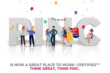 PINC IS GREAT PLACE TO WORK CERTIFIED